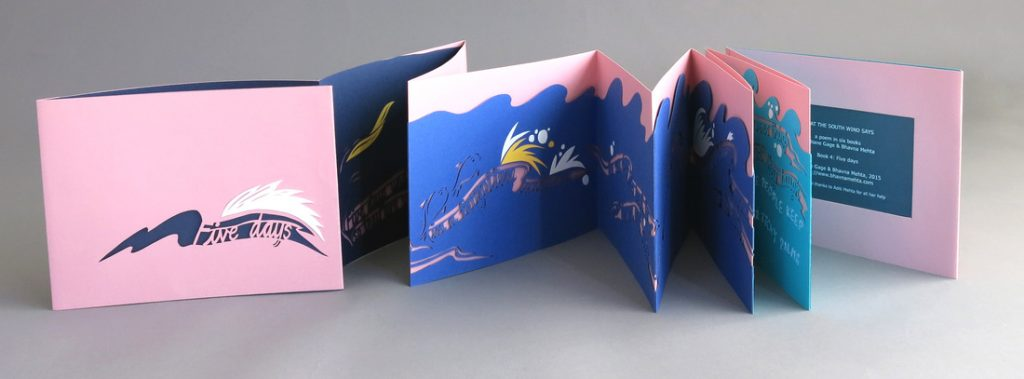Five Days, an accordion book made in collaboration with Diane Gage with help from Aditi Mehta